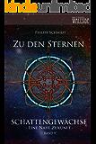 Zu den Sternen: Schattengewächse - eine nahe Zukunft, Band 9