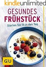 Gesundes Frühstück: Starten Sie fit in den Tag (GU Innovation)