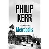 Metrópolis (Bernie Gunther nº 14)