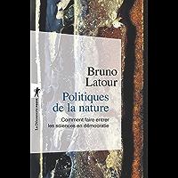 Politiques de la nature (Poches sciences t. 166)