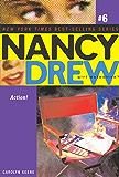 Action! (Nancy Drew (All New) Girl Detective Book 6)