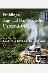 KOSMOS eBooklet: Frühlings-Tag-und-Nacht-Gleiche, Ostern, Ostara: Auszug aus dem Hauptwerk: Räuchern im Rhythmus des Jahreskreises Kindle Ausgabe