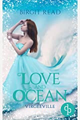 Love and Ocean (Liebe, Romantasy) (Virgeeville-Trilogie 2) Kindle Ausgabe