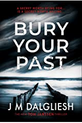 Bury Your Past: A chilling British detective crime thriller (The Hidden Norfolk Murder Mystery Series Book 2) Kindle Edition