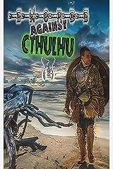 Swords Against Cthulhu III: A New Dark Age Kindle Edition