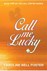 Call Me Lucky (The Call Center -  Book 2) Kindle Edition