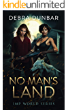No Man's Land: An Imp World Novel