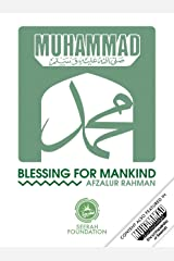 Muhammad: Blessing for Mankind Kindle Edition