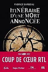 Itinéraire d'une mort annoncée - Coup de coeur RTL (Hugo Thriller) Format Kindle