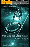 Der Sieg der Solar-Flare (Solar-Flare 1)