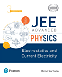 JEE Advanced Physics - Electrostatics and Current Electricity, 3e