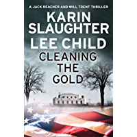 Cleaning the Gold: A gripping novella from two of the biggest crime thriller suspense writers in the world