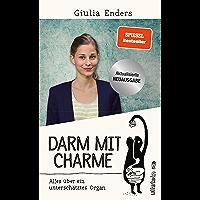 Darm mit Charme: Alles über ein unterschätztes Organ - aktualisierte Neuauflage (German Edition)