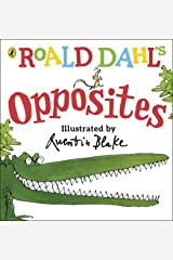 Roald Dahl's Opposites: (Lift-the-Flap) (Dahl Picture Book) Board book