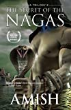The Secret Of The Nagas (Shiva Trilogy-2)