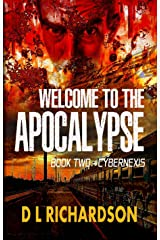 Welcome to the Apocalypse - CyberNexis (Book 2) Kindle Edition