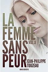 La femme sans peur (Volume 8) Format Kindle