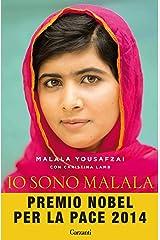 Io sono Malala: La mia battaglia per la libertà e l'istruzione delle donne (Italian Edition) Versión Kindle