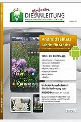 Die.Anleitung für Android Tablets - Speziell für Einsteiger und Senioren Taschenbuch