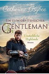 Ein unwiderstehlicher Gentleman (Unsterbliche Highlands 2) Kindle Ausgabe