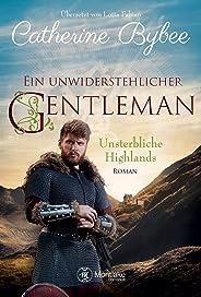 Ein unwiderstehlicher Gentleman (Unsterbliche Highlands 2)