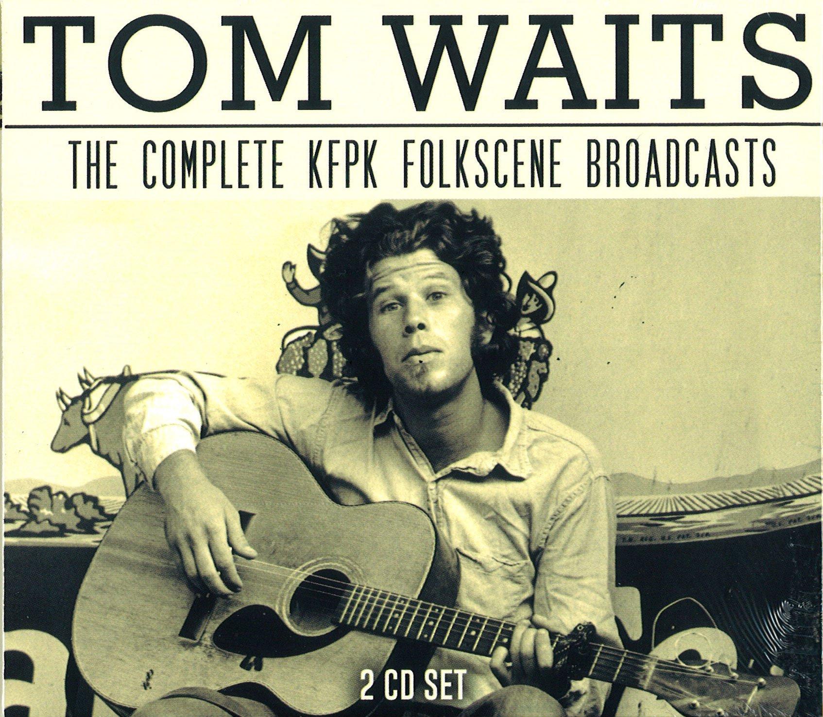 Tom Waits - The Complete KFPK Folkscene Broadcasts (2CD BOX SET)