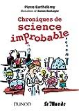 """Chroniques de science improbable - Prix: Prix """"Le goût des sciences"""" 2013"""