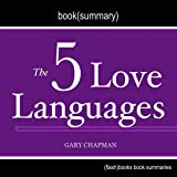 The 5 Love Languages by Gary Chapman - Book Summary