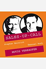 Mutig Verkaufen: Sales-up-Call Audible Hörbuch