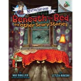 Beneath the Bed and Other Scary Stories: An Acorn Book (Mister Shivers) (Library Edition): 1