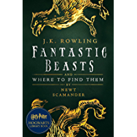Fantastic Beasts and Where to Find Them: A Harry Potter Hogwarts Library Book (English Edition)