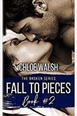 Fall to Pieces: Broken #2 (The Broken Series) Kindle Edition