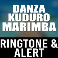 Danza Kuduro Marimba Ringtone and Alert