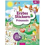 Erstes Stickern – Prinzessin: Über 250 Sticker | Erstes Stickerheft für Kindergarten-Kinder ab 3 Jahren
