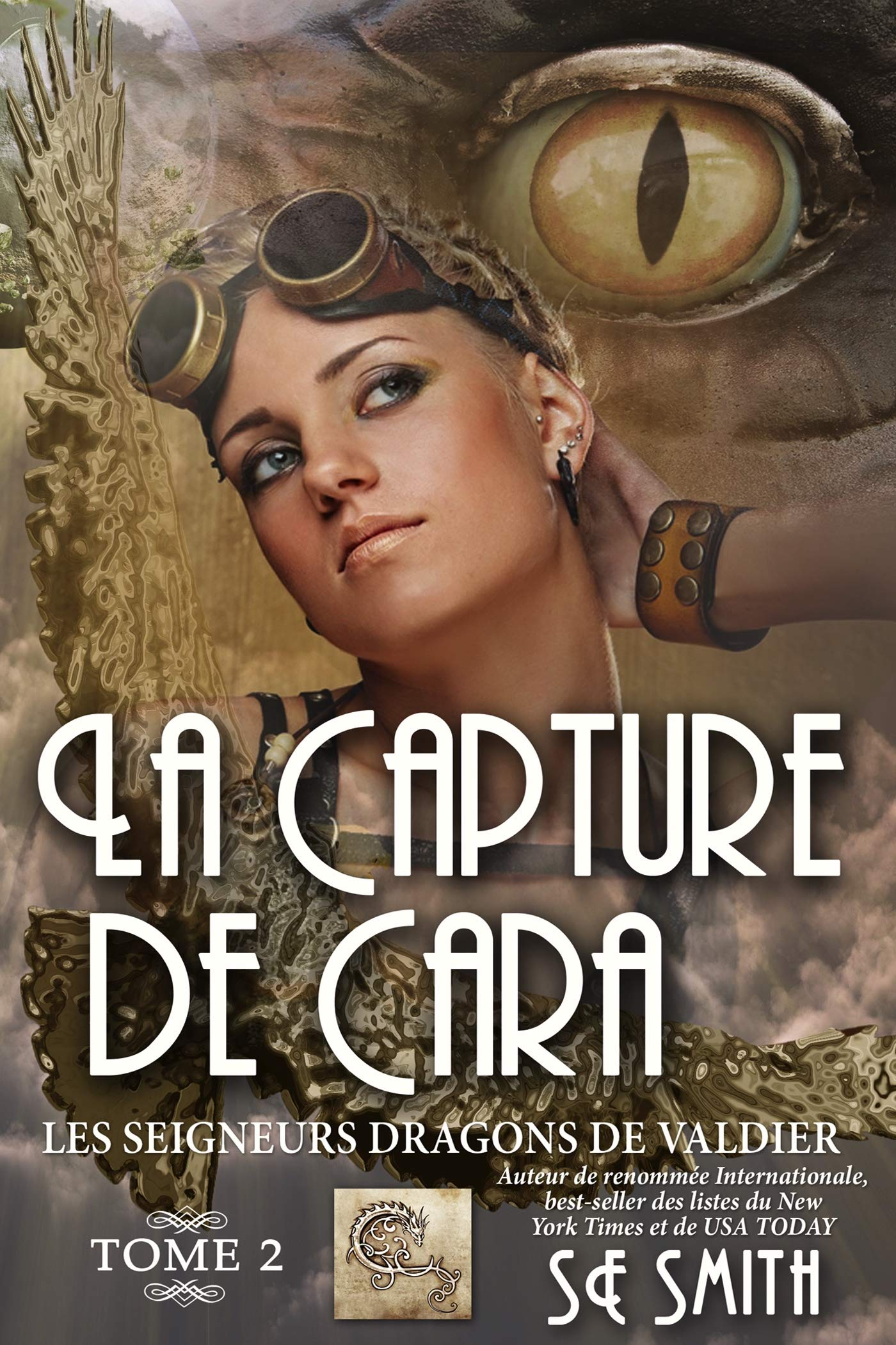 La capture de Cara (Les Seigneurs Dragons de Valdier t. 2) por S.E. Smith