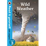 Wild Weather – Read it yourself with Ladybird Level 3