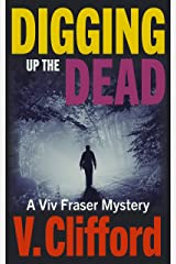 Digging Up The Dead: A Viv Fraser Mystery (Scottish Mystery Book 3) Kindle Edition