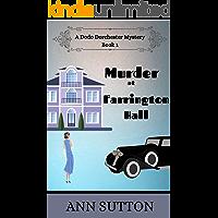 Murder at Farrington Hall (A Dodo Dorchester Mystery Book 1) (English Edition)