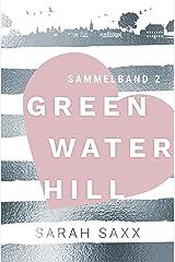 Greenwater Hill: Sammelband 2 Kindle Ausgabe