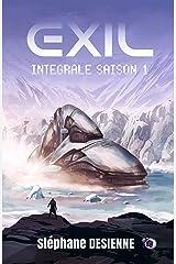 Exil: Intégrale Saison 1 (38.COLL.DU FOU) Format Kindle