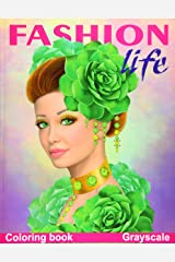 Fashion Life. Coloring Book. Grayscale: Coloring Book for Adults Tapa blanda