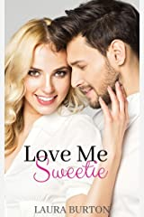 Love Me, Sweetie Kindle Edition