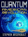QUANTUM American Revolution: (Book 3) (English Edition)