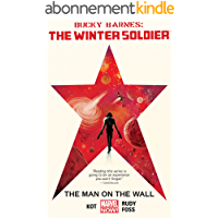 Bucky Barnes: The Winter Soldier Vol. 1: The Man On The Wall (Bucky Barnes: The Winter Soldier (2014-2015)) (English…