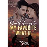 """You'll Always Be My Favorite """"What If"""": Indian Contemporary Romance (You and Me Series Book 1)"""