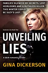 Unveiling Lies: A Dark Romantic Thriller (Eastcove Lies Book 2) Kindle Edition