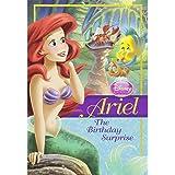 Disney Princess: Ariel: The Birthday Surprise (Disney Princess Chapter Book: Series #1)