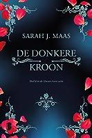 De donkere kroon (Glazen troon Book 2)