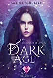 Dark Age 1: Bedrohung