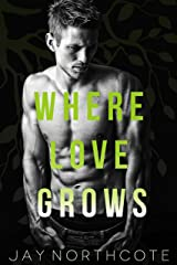 Where Love Grows Kindle Edition